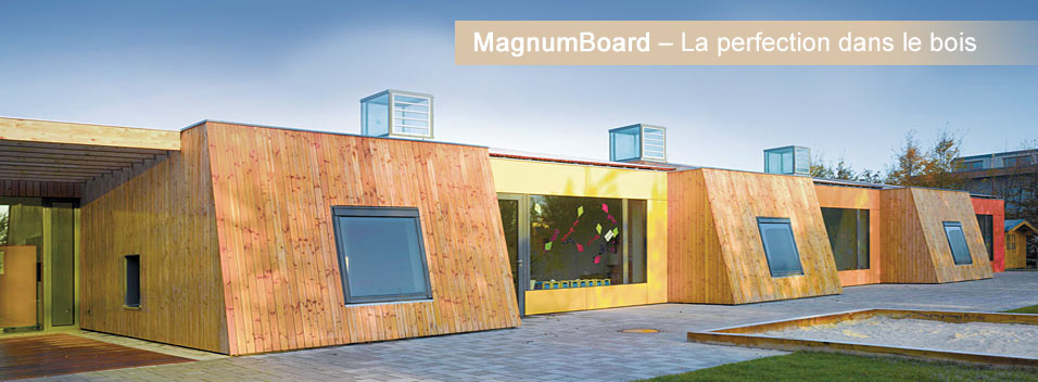 Magnumboard-Perfektion in Holz